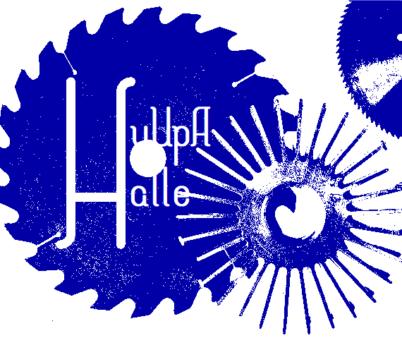 Die HuUpA Halle hat begonnen